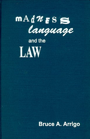 Madness, Language and the Law by Harrow & Heston
