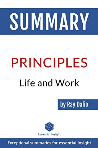 Summary of Principles: Life and Work - by Ray ()