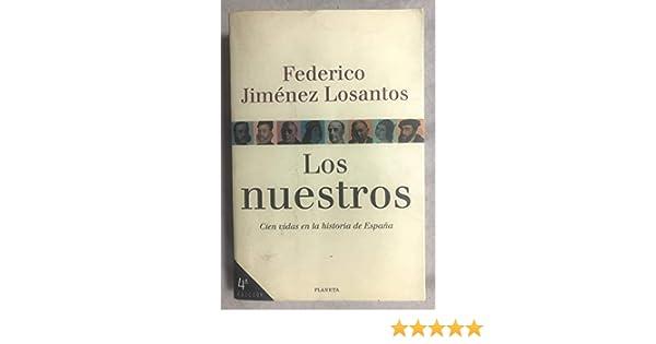 Los nuestros: Amazon.es: Jimenez Losantos, F.: Libros