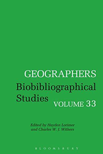 Geographers: Biobibliographical Studies, Volume 33 Pdf