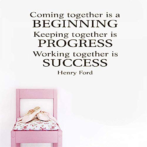 Wall Decal Wall Written Vinyl Wall Decals Quotes Sayings Words Art Deco Lettering Team Coming Together is A Beginning Keeping Together is Progress Working Together is Success - Henry Ford