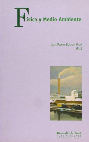 Descargar Libro Física Y Medio Ambiente Juan Pedro Bolivar Raya