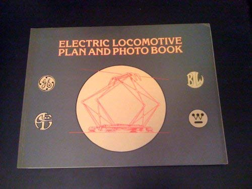 Electric Locomotive Plan and Photo Book