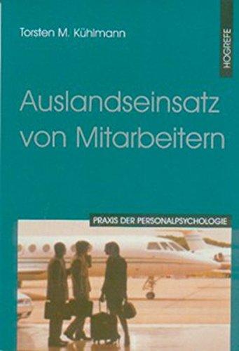 Auslandseinsatz von Mitarbeitern (Praxis der Personalpsychologie, Band 6)