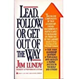 Lead, Follow, or Get Out of the Way