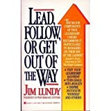 Lead, Follow, or Get Out of the Way, Jim Lundy, 0425124924