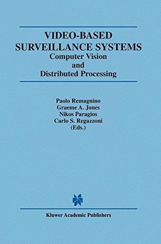 Video-Based Surveillance Systems: Computer Vision and Distributed Processing Pdf