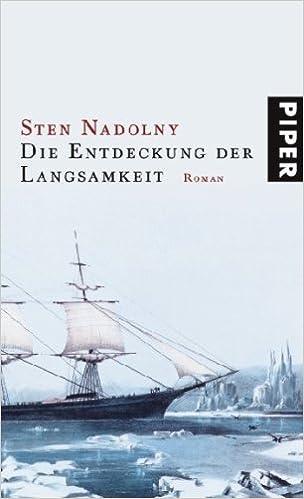 Die Entdeckung der Langsamkeit: Roman : Nadolny, Sten: Amazon.de: Bücher