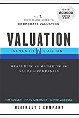 Valuation: Measuring and Managing the Value of Companies (Wiley Finance) Kindle Edition