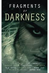 Fragments of Darkness: An Anthology of Thrilling Stories Paperback