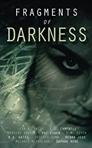 Fragments of Darkness: An Anthology of Thrilling Stories