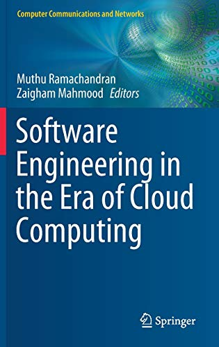 Software Engineering in the Era of Cloud Computing (Computer Communications and Networks)
