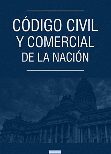 Código Civil y Comercial de la Nación Argentina PDF