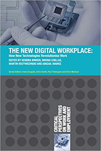 The New Digital Workplace: How New Technologies Revolutionise Work