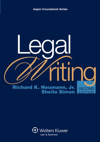 Legal Writing, 2nd Edition (Aspen Coursebook Series)