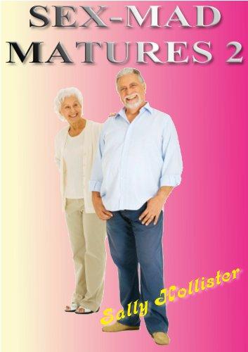 Sex mad matures