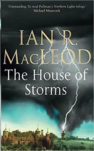 The House Of Storms Ian R Macleod 9780743462471 Amazon Books