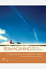 Reimagining Spiritual Formation: A Week in the Life of an Experimental Church