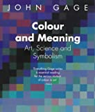 Colour and meaning. : Art, Science and Symbolism