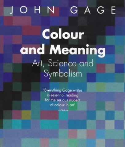 Colour And Meaning Art Science And Symbolism Amazon John