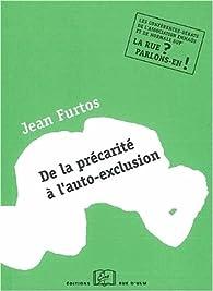 De la précarité à l'auto-exclusion par Jean Furtos