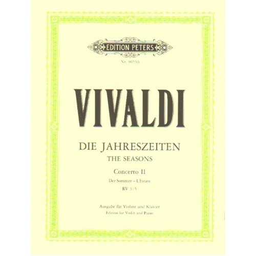 Vivaldi Antonio The Four Seasons: Summer RV 315 Violin and Piano by Walter Kolneder - Peters Four Seasons Sheet Music