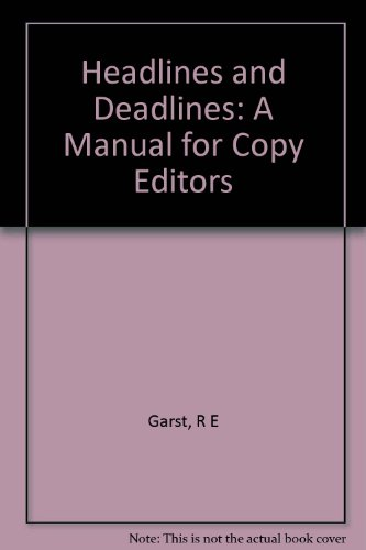 Headlines and Deadlines: A Manual for Copy Editors