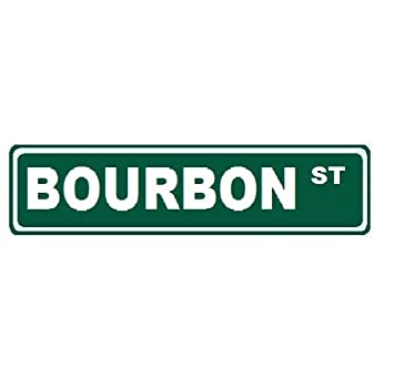 Amazoncom Bourbon Street Custom Street Sign 6x24 Novelty Sign