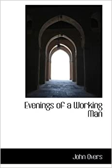 Evenings of a Working Man