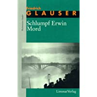 Die Romane, 7 Bde., Bd.3, Schlumpf Erwin Mord