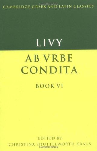 Livy: Book 6 (Cambridge Greek and Latin Classics)