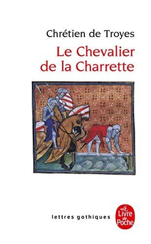 Le Chevalier de La Charrette (Ldp Let.Gothiq.) (French...