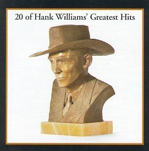 20 of Hank Williams' Greatest Hits