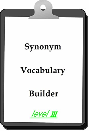 Builder Basic Vocabulary (Synonym Vocabulary Builder 〔Level Three〕)