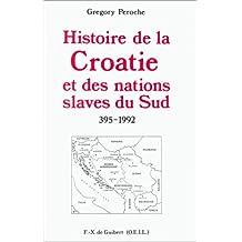 HIS.DE LA CROATIE NATIONS SLAVES DU SUD 395-1992