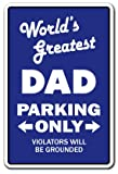 World's Greatest Dad Parking Sign | Indoor/Outdoor | Funny Home Décor for Garages, Living Rooms, Bedroom, Offices | SignMission Gag Novelty Gift Funny Father Daddy Pa Day Pop Sign Decoration