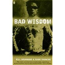 Bad Wisdom