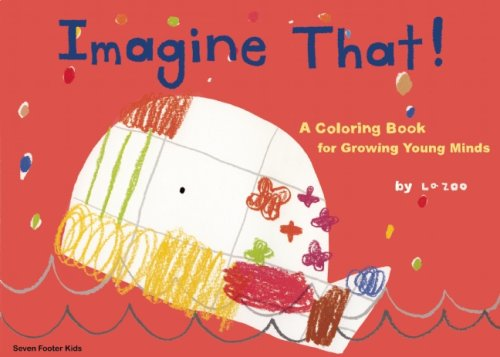 Imagine That!: A Coloring Book for Growing Young Minds (King of Play) (Press Footer compare prices)