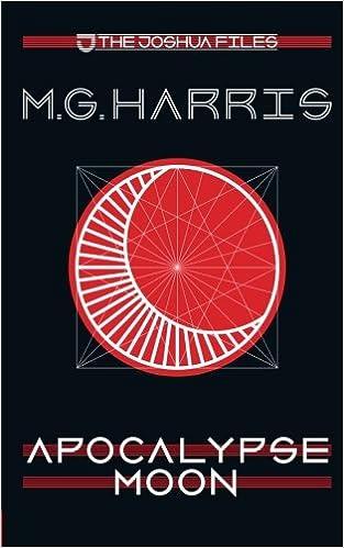 M G Harris - Apocalypse Moon: Volume 5