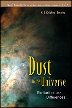 Dust in the Universe (Astronomy and Astrophysics) (World Scientific Series in Astronomy and Astrophysics)