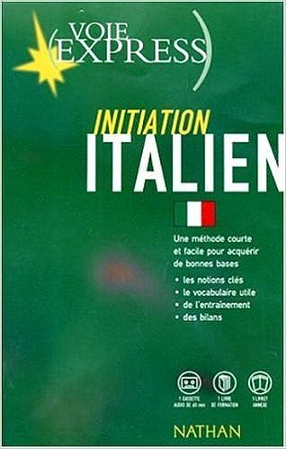 Voie Express Initiation Italien 1 Livre 1 Cassette
