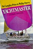Yachtmaster, Pat L. Price and Philip Ouvry, 0713637722