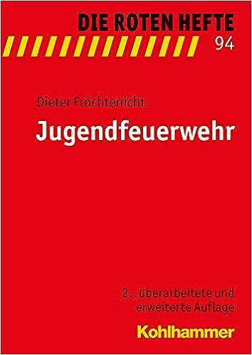 Jugendfeuerwehr (Die Roten Hefte)