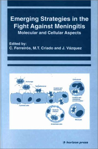 Download Emerging Strategies in the Fight Against Meningitis: Molecular and Cellular Aspects pdf epub