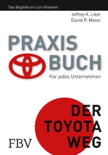 Der Toyota Weg Praxisbuch by Jeffrey K. Liker (2013-10-08) thumbnail