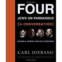 Four Jews on Parnassus―a Conversation: Benjamin, Adorno, Scholem, Schönberg