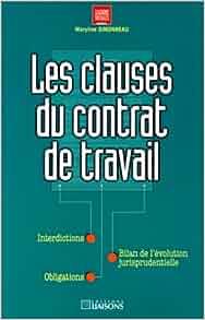 les clauses du contrat de travail: 9782878803143: Amazon
