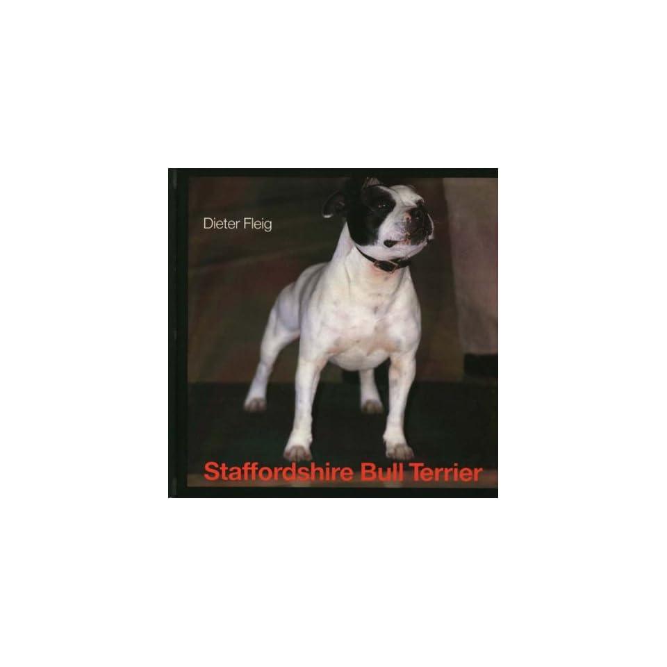 Staffordshire Bull Terrier Dieter Fleig, Mary Pringle