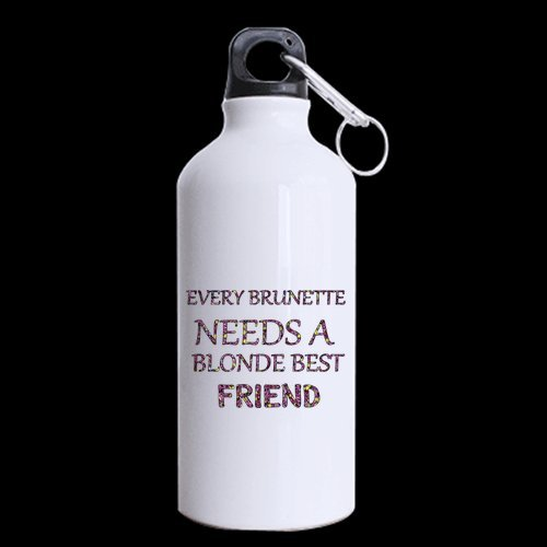 Birthday/Office Best Friends Gifts Funny Saying Every Brunette Needs A Blonde Best Friend 100% Aluminum 13.5 OZ Sports ()