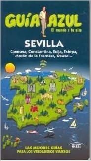 Sevilla - Guia Azul (Guias Azules): Amazon.es: Aa.Vv.: Libros